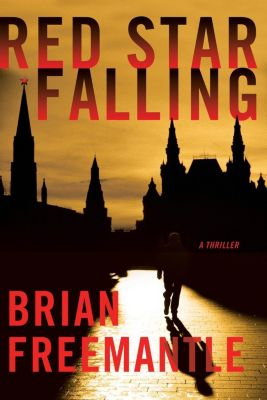 Thomas Dunne Books: Red Star Falling, Brian Freemantle