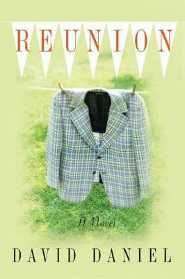 Thomas Dunne Books: Reunion, David Daniel