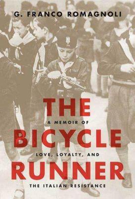 Thomas Dunne Books: The Bicycle Runner, G. Franco Romagnoli
