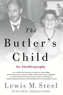 Thomas Dunne Books: The Butler's Child, Beau Friedlander, Lewis M. Steel