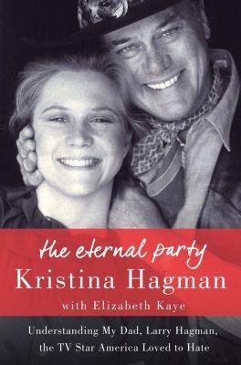 Thomas Dunne Books: The Eternal Party, Elizabeth Kaye, Kristina Hagman