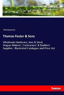 Thomas Foster & Sons, Anonymous
