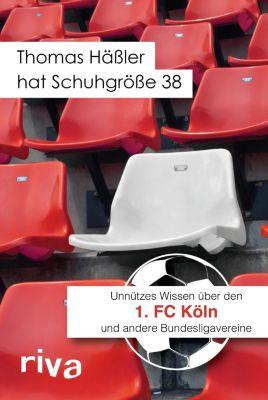 Thomas Häßler hat Schuhgröße 38 - Filippo Cataldo pdf epub