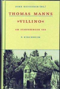 Thomas Manns 'Villino' am Starnberger See