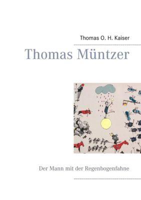 Thomas Müntzer, Thomas O. H. Kaiser