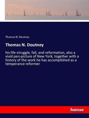 Thomas N. Doutney, Thomas N. Doutney