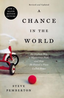 Thomas Nelson: A CHANCE IN THE WORLD, Steve Pemberton