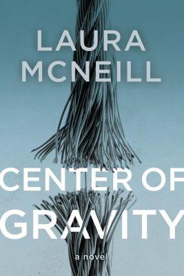 Thomas Nelson: Center of Gravity, Laura Mcneill