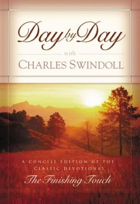 Thomas Nelson: Day by Day with Charles Swindoll, Charles R. Swindoll