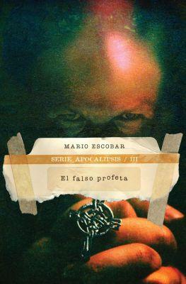 Thomas Nelson: El falso profeta, Mario Escobar