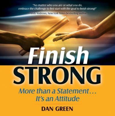 Thomas Nelson: Finish Strong, Dan Green