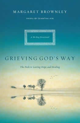 Thomas Nelson: Grieving God's Way, Margaret Brownley