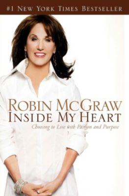 Thomas Nelson: Inside My Heart, Robin McGraw