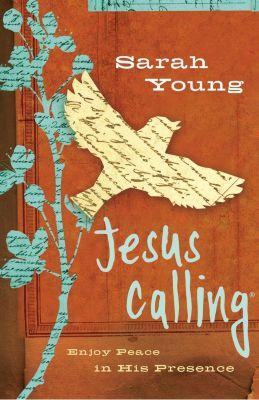 Thomas Nelson: Jesus Calling, Sarah Young