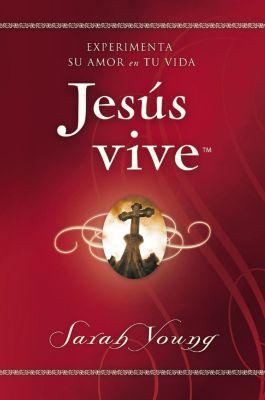 Thomas Nelson: Jesús vive, Sarah Young