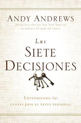 Thomas Nelson: Las siete decisiones, Andy Andrews