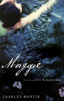 Thomas Nelson: Maggie, Charles Martin