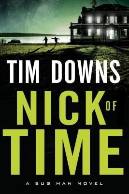 Thomas Nelson: Nick of Time, Tim Downs