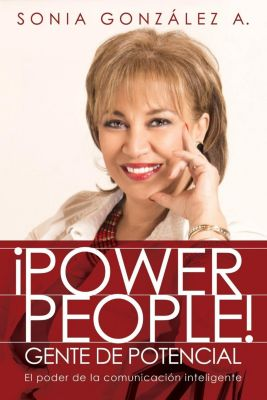 Thomas Nelson: ¡Power People! Gente de potencial, Sonia González A.