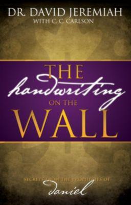 Thomas Nelson: The Handwriting on the Wall, David Jeremiah