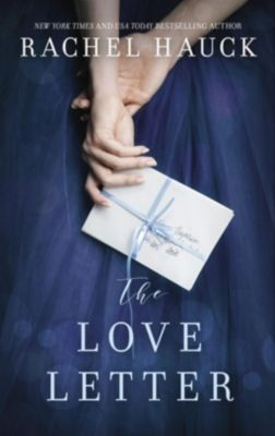Thomas Nelson: The Love Letter, Rachel Hauck