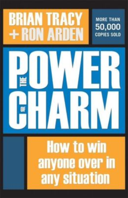 Thomas Nelson: The Power of Charm, Brian Tracy, Ron Arden