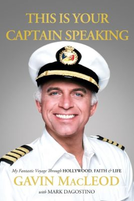 Thomas Nelson: This Is Your Captain Speaking, Gavin MacLeod