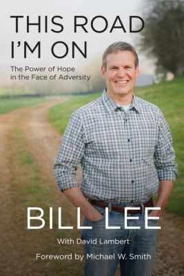 Thomas Nelson: This Road I'm On, Bill Lee