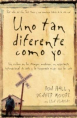 Thomas Nelson: Uno tan diferente como yo, Ron Hall, Denver Moore