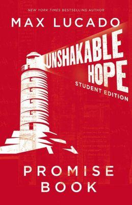 Thomas Nelson: Unshakable Hope Promise Book, Max Lucado