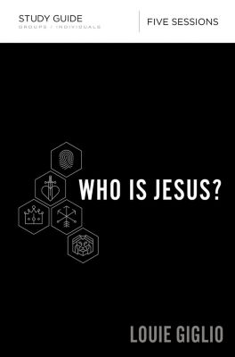 Thomas Nelson: Who Is Jesus? Study Guide, Louie Giglio