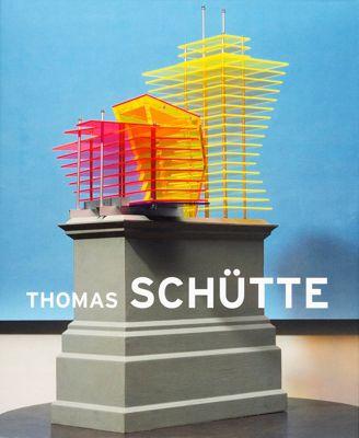 Thomas Schütte. Big Buildings