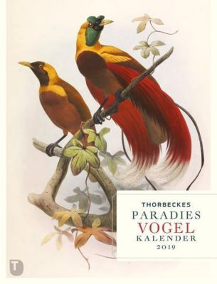 Thorbeckes Paradiesvogel Kalender 2019, Stephanie Hauschild