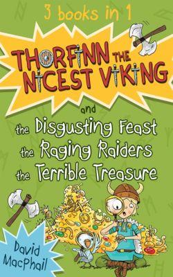 Thorfinn the Nicest Viking: Thorfinn the Nicest Viking series Books 4 to 6, David MacPhail