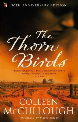 Thorn Birds, Colleen McCullough
