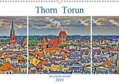 Thorn Torun - Die gotische Altstadt (Wandkalender 2019 DIN A3 quer), Paul Michalzik