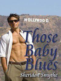 Those Baby Blues, Sheridon Smythe