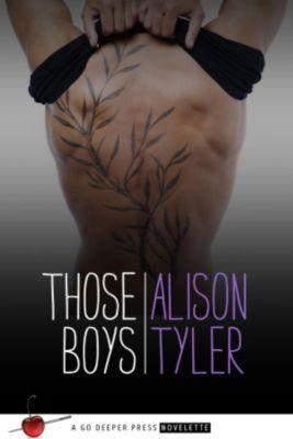 Those Girls: Those Boys (Those Girls, #2), Alison Tyler