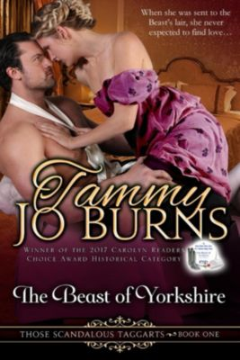 Those Scandalous Taggarts: The Beast of Yorkshire (Those Scandalous Taggarts, #1), Tammy Jo Burns