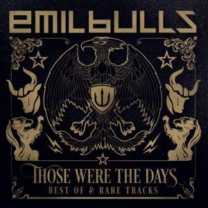 Those Were The Days (Best Of & Rare Tracks), Emil Bulls