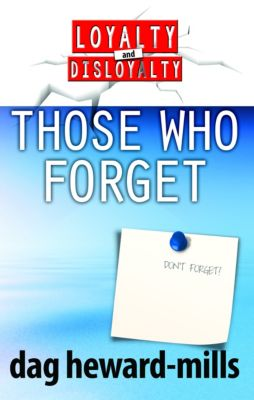 Those Who Forget, Dag Heward-Mills