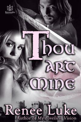 Thou Art Mine, Renee Luke