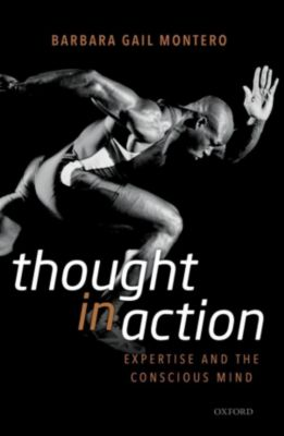 Thought in Action, Barbara Gail Montero