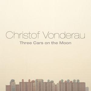 Three Cars On The Moon, Christof Vonderau