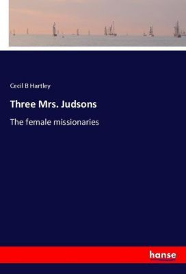 Three Mrs. Judsons, Cecil B Hartley