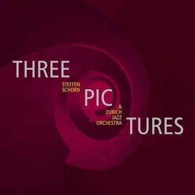 Three Pictures, Steffen Schorn, Zurich Jazz Orchestra