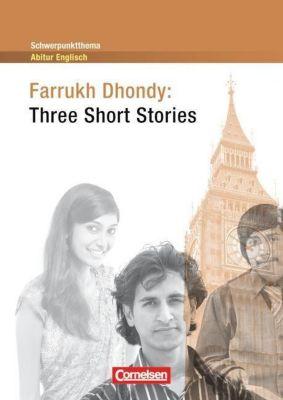 Three Short Stories, Farrukh Dhondy