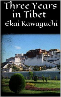 Three Years in Tibet, Ekai Kawaguchi