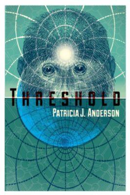 Threshold, Patricia J Anderson