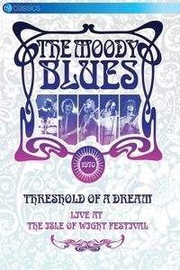 Threshold Of A Dream: Live At The Iow 1970 (Dvd), Moody Blues